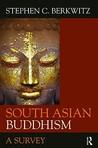 South Asian Buddhism: A Survey