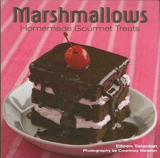 Marshmallows by Eileen Talanian