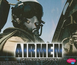 Airmen of the U.S. Air Force