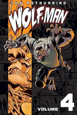 The Astounding Wolf-Man, Volume 4