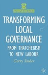 Transforming Local Governance: From Thatcherism To New Labour