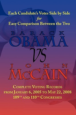 Barack Obama vs. John McCain - Side by Side Senate Voting Record for Easy Comparison