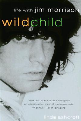 Wild Child: Life with Jim Morrison