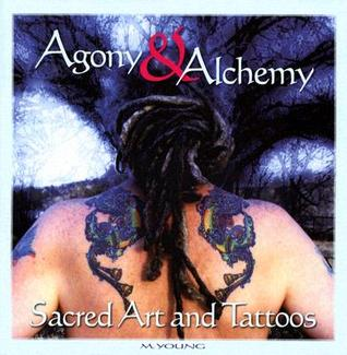 Agony & Alchemy by M. Young