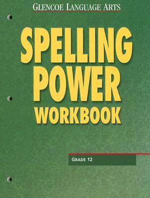 Glencoe Language Arts Spelling Power Workbook Grade 12