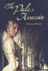 The Pale Assassin (Pimpernelles, #1)