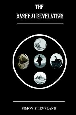 The Basenji Revelation by Simon Cleveland