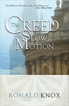 The Creed in Slow Motion