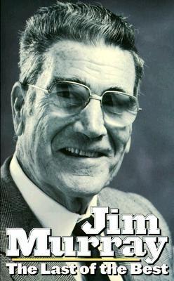 Jim Murray  by Jim Murray