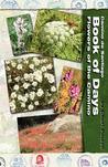Camino de Santiago Book of Days - Flowers of the Camino