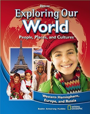 Exploring Our World, Western Hemisphere, Student Edition