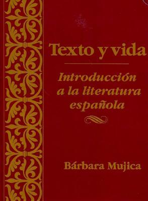 Texto y Vida by Bárbara Mujica