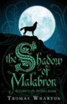 The Shadow of Malabron (Perilous Realm, #1)