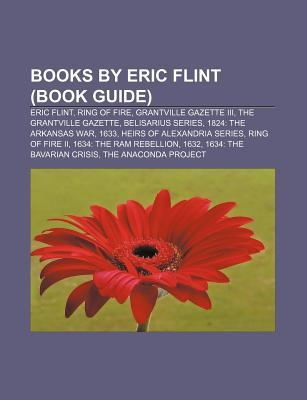 Books by Eric Flint (Book Guide) by Books LLC