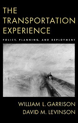 The Transportation Experience: Policy, Planning, and Deployment