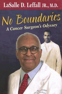 No Boundaries: A Cancer Surgeon's Odyssey