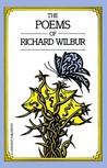 The Poems Of Richard Wilbur
