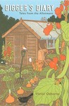 Digger's Diary: Tales From The Allotment