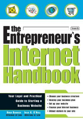The Entrepreneur's Internet Handbook: Your Legal And Practical Guide To Starting A Business Website