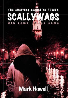 Scallywags: Win Some - Lose Some