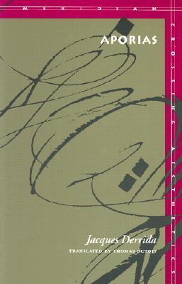 Aporias by Jacques Derrida