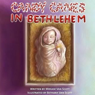 Candy Canes in Bethlehem by Miriam Van Scott