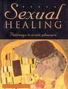 Sexual Healing: Pathways to Erotic Pleasure