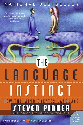 Ebook The Language Instinct: How the Mind Creates Language by Steven Pinker read!