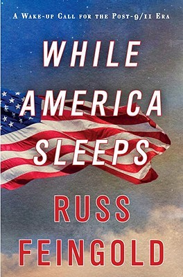 While America Sleeps: A Wake-up Call for the Post-9/11 Era