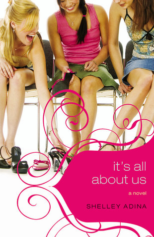 It's All About Us by Shelley Adina