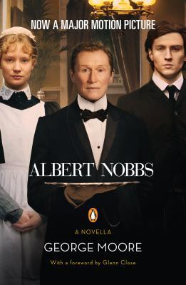 Albert Nobbs by George Moore