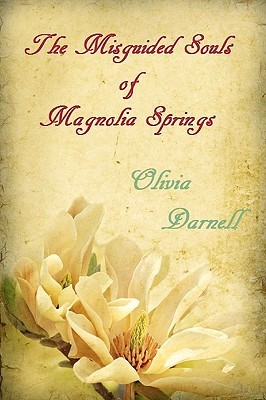 The Misguided Souls of Magnolia Springs