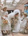 Royal Weddings by Frederike Haedecke