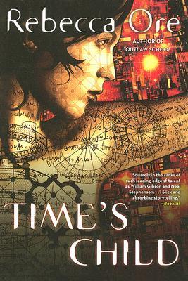 Time's Child by Rebecca Ore
