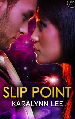 Slip Point by Karalynn Lee