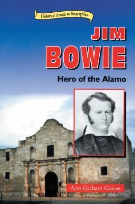 Jim Bowie by Ann Gaines