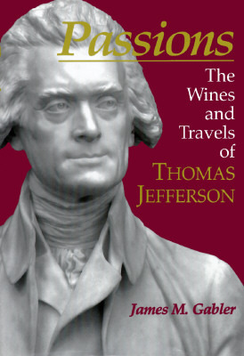 passions-the-wines-and-travels-of-thomas-jefferson