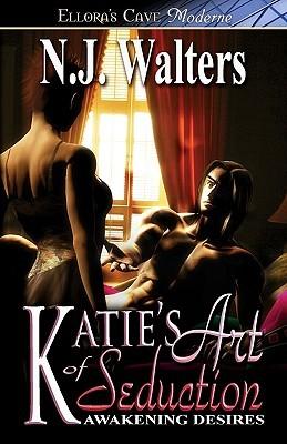 Katie's Art of Seduction