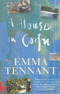 A House in Corfu by Emma Tennant