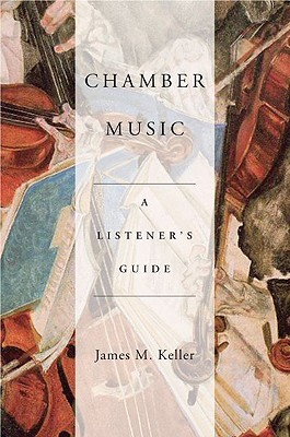Chamber Music: A Listener's Guide