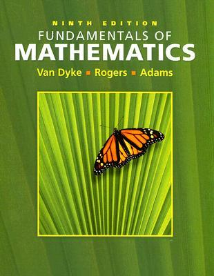 Fundamentals of Mathematics [with Interactive Video Skillbuilder CD-ROM]