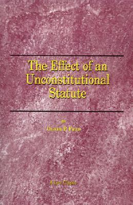 The Effect of an Unconstitutional Statute