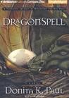 DragonSpell (DragonKeeper Chronicles, #1)