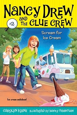 Scream for Ice Cream (Nancy Drew and the Clue Crew, #2)