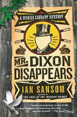 Mr. Dixon Disappears (Mobile Library Mystery, #2)