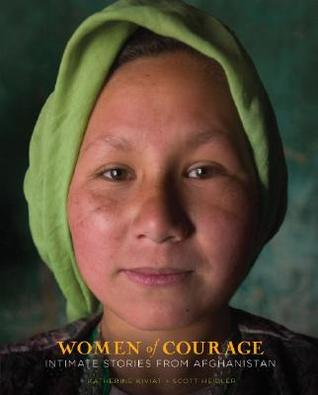 Women of Courage: Intimate Stories from Afghanistan