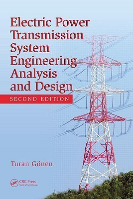 Electrical Power Transmission System Engineering: Analysis and Design