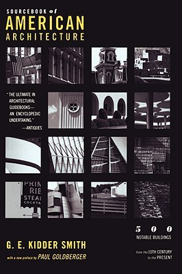 Source Book of American Architecture by G.E. Kidder Smith