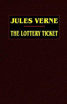 The Lottery Ticket (Extraordinary Voyages, #28)