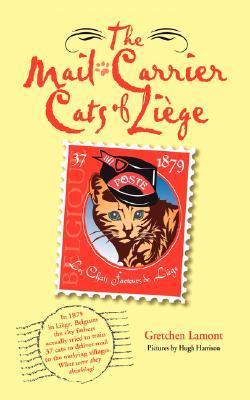 The Mail-Carrier Cats of Liege: Les Chats Facteurs de Liege